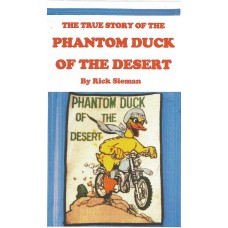 THE TRUE STORY OF THE PHANTOM DUCK OF THE DESERT